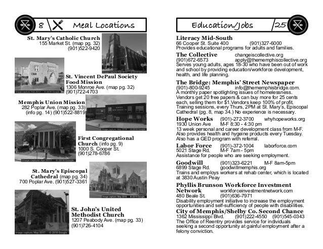 St. Mary's Catholic Church 155 Market St. (map pg. 32) (901)522-9420 Memphis Union Mission 282 Poplar Ave. (map pg. 33) (i...