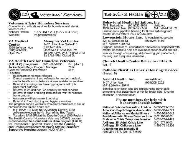 VA Health Care for Homeless Veterans (HCHV) program. (901)-523-8990 Ext. (dial 1) Jackie Taylor Mays, Program Manager 7112...