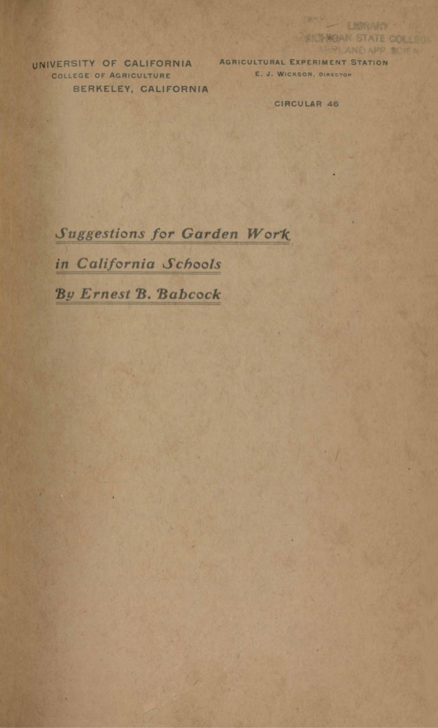 "IVERSITY OF CALIFORNIA COLLEGE OF"" AGRICULTURE BERKELEY, CALIFORNIA AGRICULTURAL EXPERIMENT STATION E. J. WICKSON, DIRECTO..."