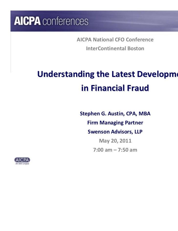 AICPANationalCFOConference            InterContinentalBostonUnderstandingtheLatestDevelopments          inFinanci...