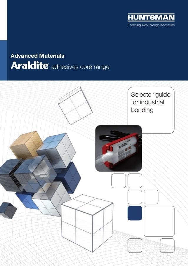 Araldite® adhesives core range - Selector guide