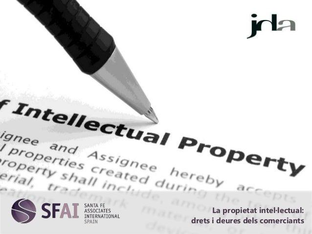 La propietat intel·lectual: drets i deures dels comerciants