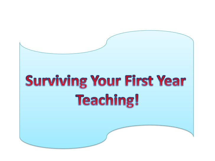 Surviving Your First Year <br />Teaching!<br />