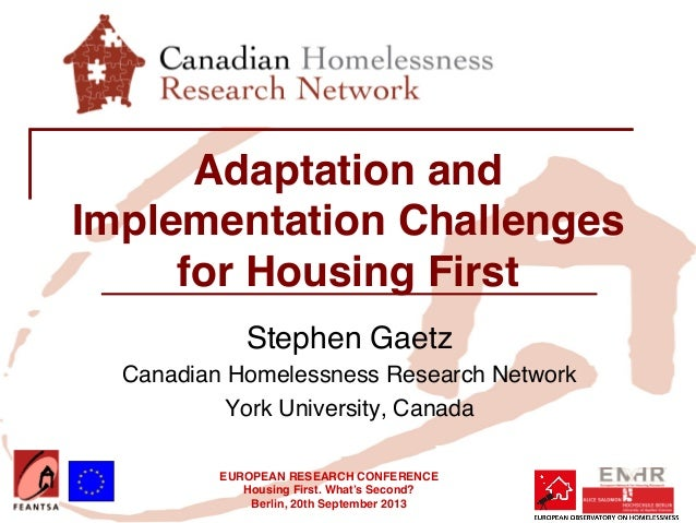 EUROPEAN RESEARCH CONFERENCE! Housing First. What's Second?! Berlin, 20th September 2013! ! Adaptation and Implementation ...