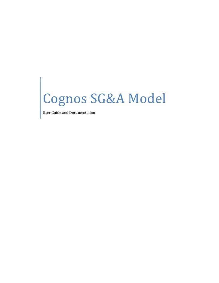 Cognos SG&A ModelUser Guide and Documentation