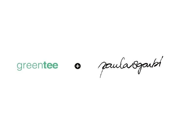 Álbum - Greentee + Paula Sgarbi