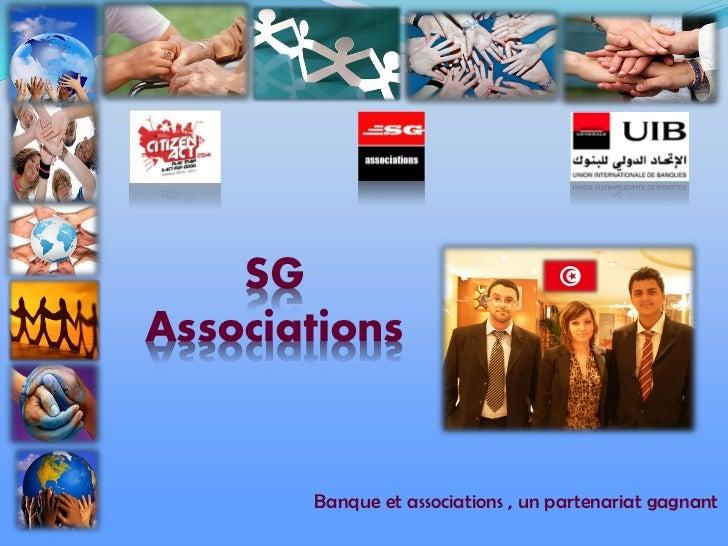 SGAssociations       Banque et associations , un partenariat gagnant