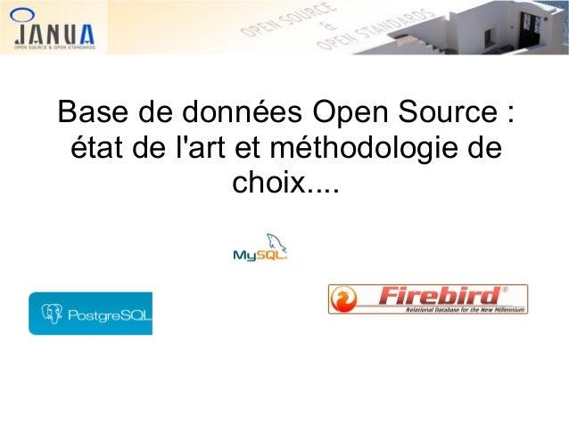 Base de données Open Source : état de l'art et méthodologie de choix....