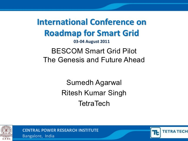 International Conference on                Roadmap for Smart Grid                                   03-‐04 Augus...