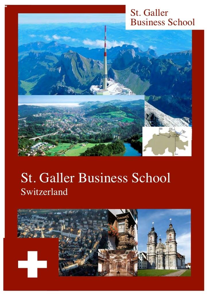 St. Galler                              Business SchoolSt. Galler Business School               Switzerland  International...
