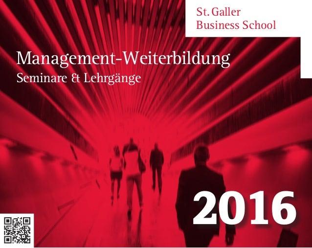 St.Galler Business School Management-Weiterbildung Seminare & Lehrgänge 2016