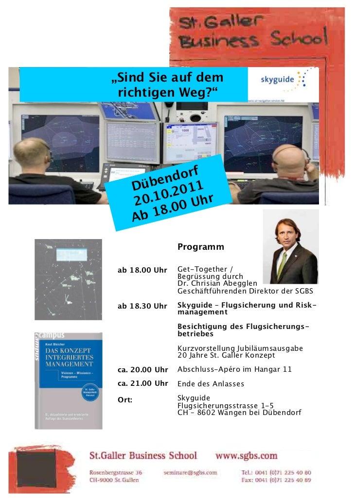 """""""Sind Sie auf dem richtigen Weg?""""                f          e ndor      Düb .2011          0     20.1 00 Uhr            ...."""