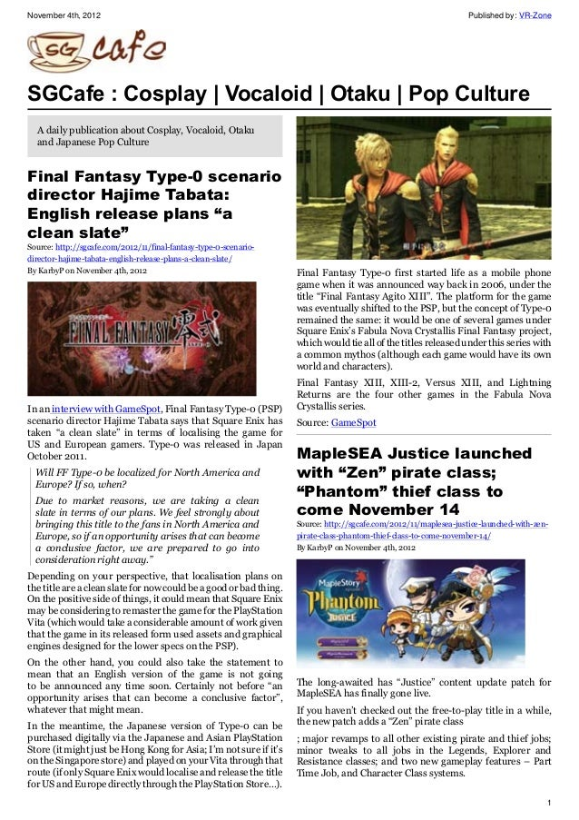 November 4th, 2012 Published by: VR-Zone 1 SGCafe : Cosplay | Vocaloid | Otaku | Pop Culture A daily publication about Cos...
