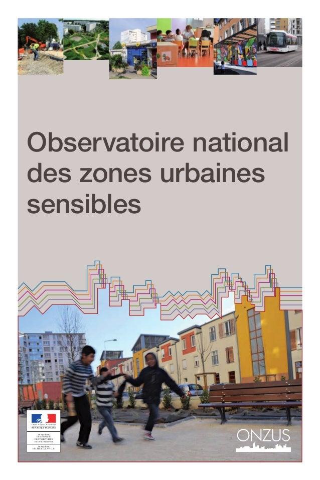 Observatoire nationaldes zones urbainessensibles    MINISTÈRE   DE L'ÉGALITÉ DES TERRITOIRES ET DU LOGEMENT    MINISTÈREDÉ...