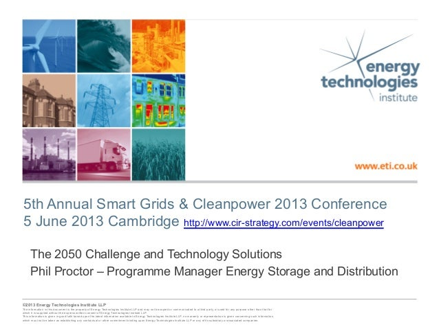 ©2013 Energy Technologies Institute LLP - Subject to notes on page 1©2013 Energy Technologies Institute LLPThe information...