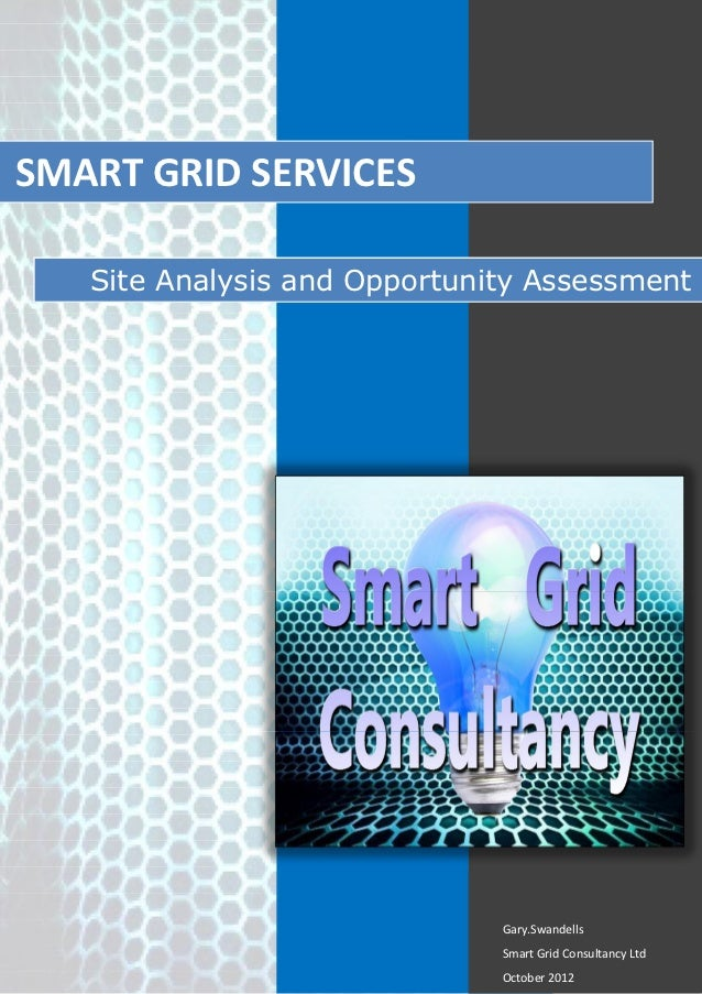 SMART GRID SERVICES   Site Analysis and Opportunity Assessment                              Gary.Swandells                ...