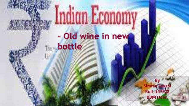 Tag: indian economy old wine in new bottle