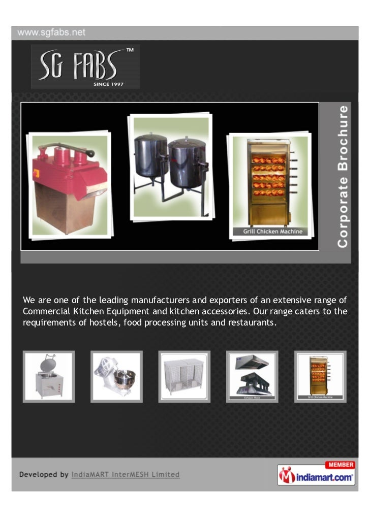 We are one of the leading manufacturers and exporters of an extensive range ofCommercial Kitchen Equipment and kitchen acc...