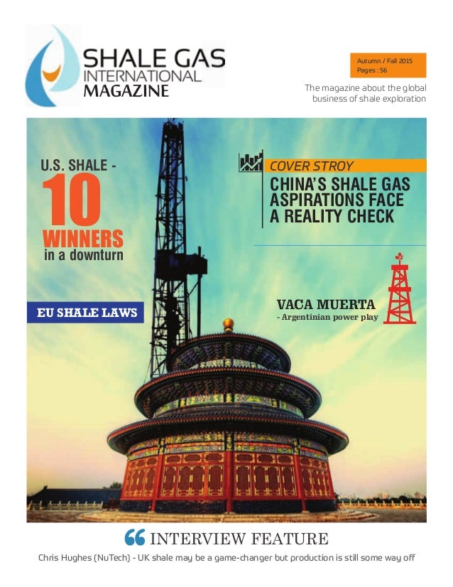 MAGAZINEMAGAZINE INTERVIEW FEATURE Chris Hughes (NuTech) - UK shale may be a game-changer but production is still some way...