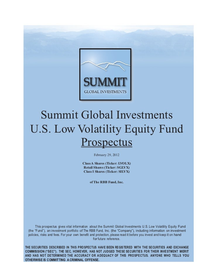 Summit Global Investments          U.S. Low Volatility Equity Fund             ...