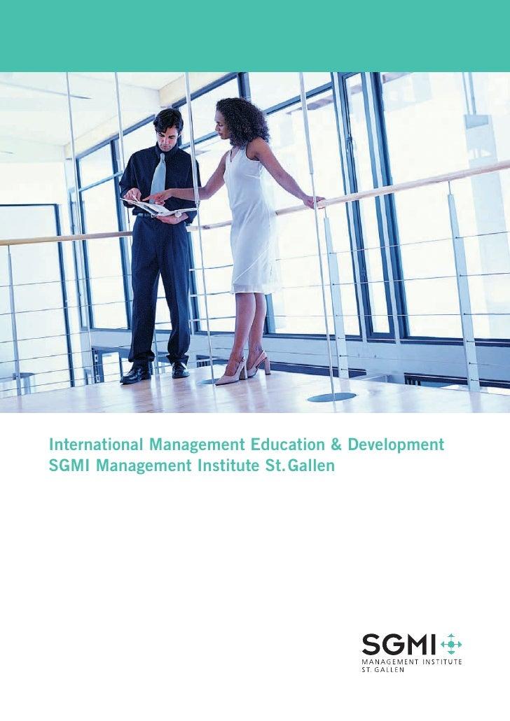 International Management Education & Development SGMI Management Institute St. Gallen