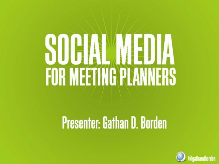 """IV. Why meeting successfulsocial mediaII. The     V. Tips for a planner's should be on                   planners """"social""""..."""