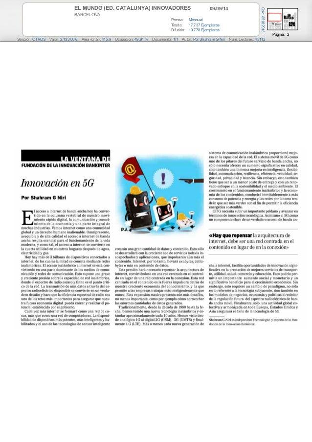 EL MUNDO (ED. CATALUNYA) INNOVADORES 09/09/14  BARCELONA  Prensa: Mensual  Tirada: 17.737 Ejemplares  Difusión: 10.778 Eje...