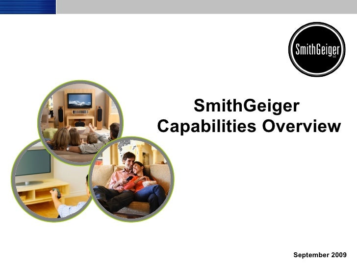 SmithGeiger  Capabilities Overview September 2009