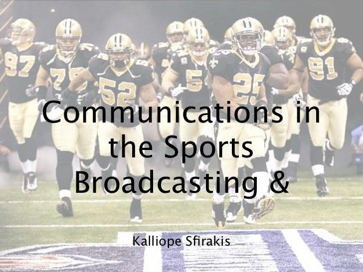 Communications in    the Sports  Broadcasting &     Kalliope Sfirakis