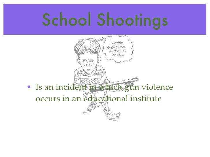 Sgp powerpoint school violence school shootings toneelgroepblik Gallery