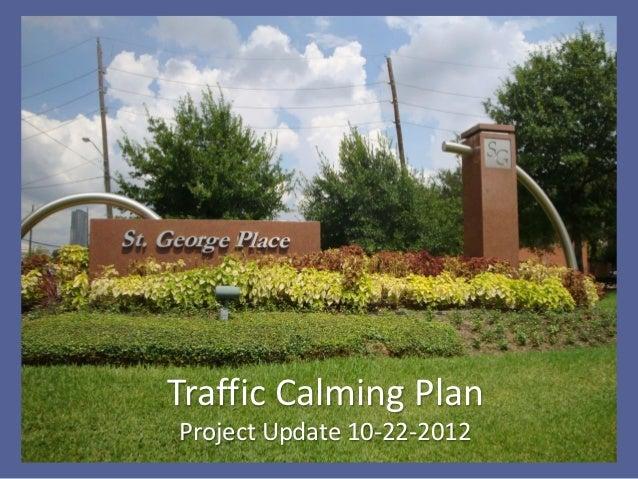 Traffic Calming PlanProject Update 10-22-2012