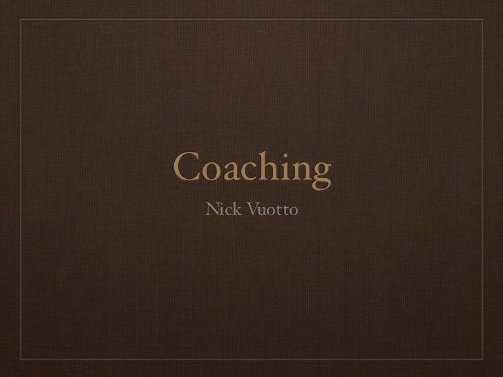 Coaching Nick Vuotto