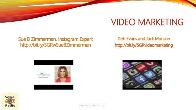 VIDEO MARKETING Sue B Zimmerman, Instagram Expert http://bit.ly/SGRwSueBZimmerman Deb Evans and Jack Monson http://bit.ly/...