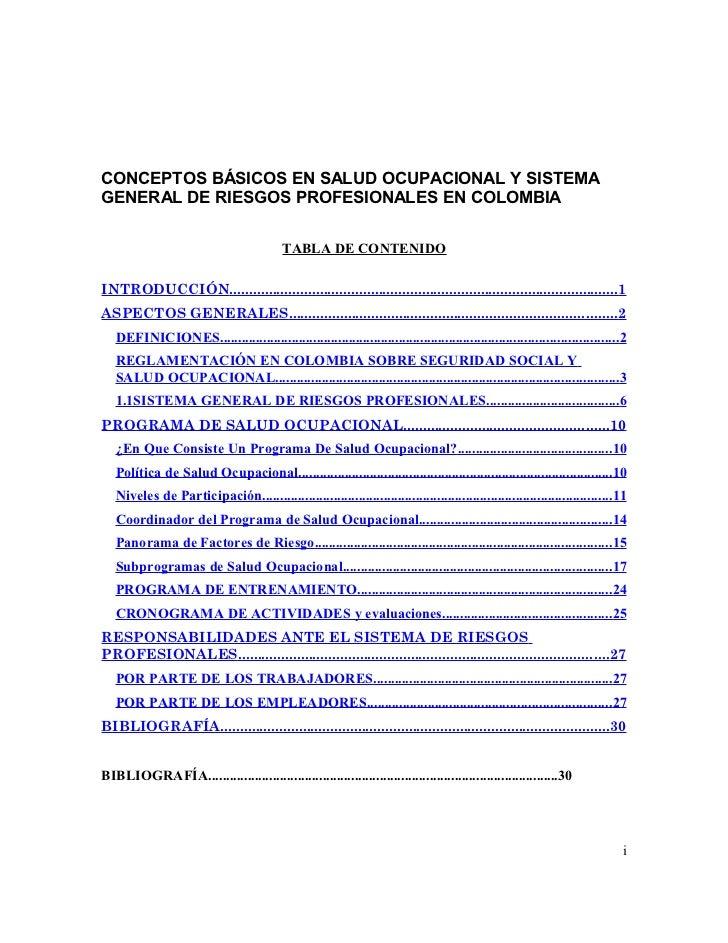 CONCEPTOS BÁSICOS EN SALUD OCUPACIONAL Y SISTEMAGENERAL DE RIESGOS PROFESIONALES EN COLOMBIA                              ...