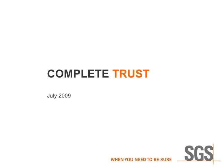 COMPLETE  TRUST July 2009
