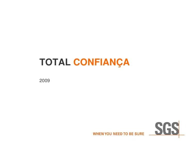 TOTAL CONFIANÇA 2009