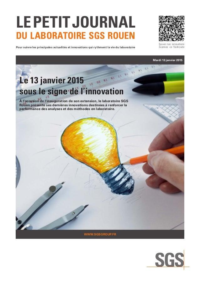 lepetitjournal du laboratoire SGS ROUEN Pour suivre les principales actualités et innovations qui rythment la vie du labor...