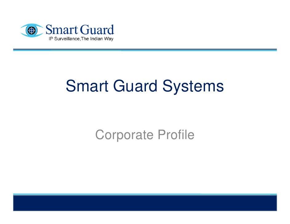 Smart Guard Systems     Corporate Profile
