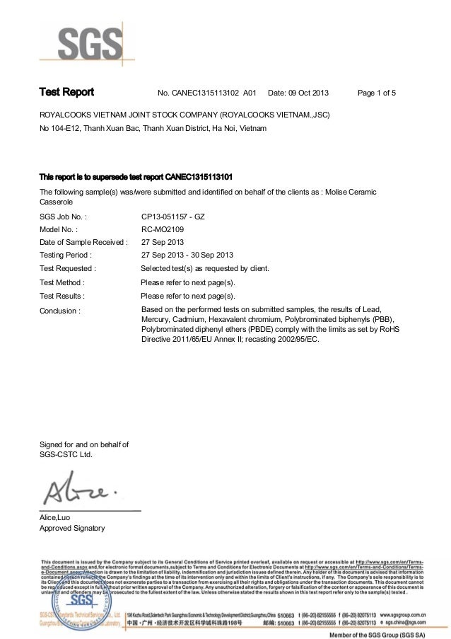 Test Report.  No. CANEC1315113102 A01  Date: 09 Oct 2013 .  Page 1 of 5.  ROYALCOOKS VIETNAM JOINT STOCK COMPANY (ROYALCOO...