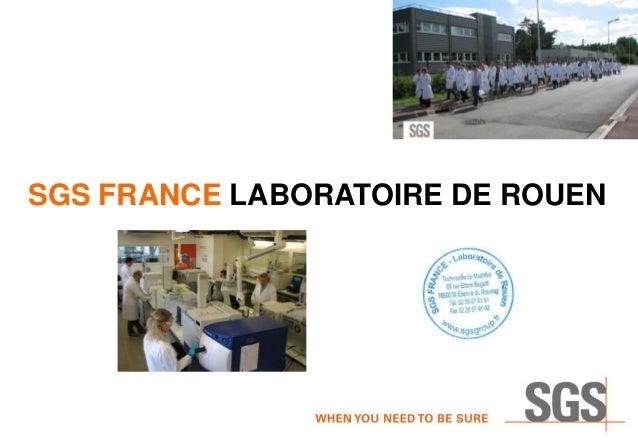 SGS FRANCE LABORATOIRE DE ROUEN