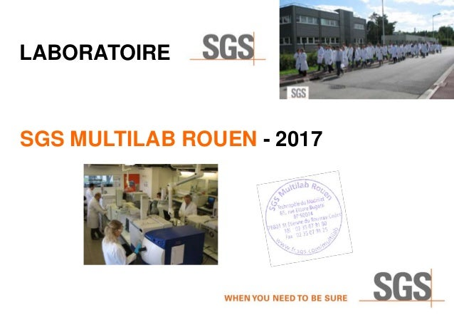 SGS MULTILAB ROUEN - 2017 LABORATOIRE