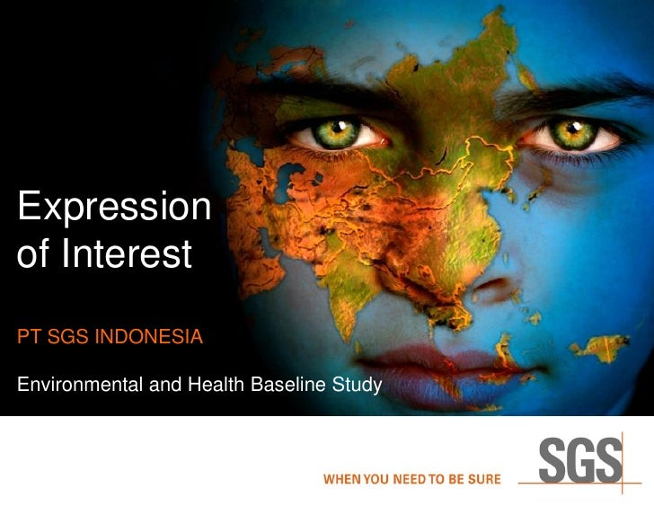 Expressionof InterestPT SGS INDONESIAEnvironmental and Health Baseline Study