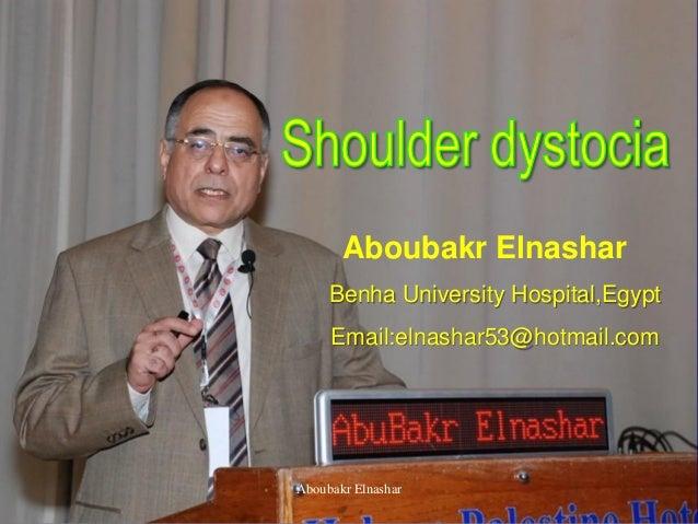 Aboubakr Elnashar Benha University Hospital,Egypt Email:elnashar53@hotmail.com Aboubakr Elnashar
