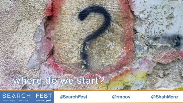 so many answers #SearchFest @rmoov @ShahMenz