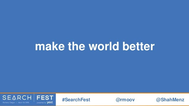 """your job is to """"move"""" people #SearchFest @rmoov @ShahMenz"""