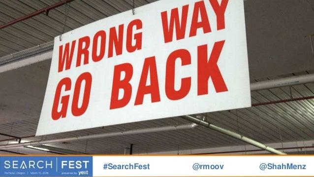 identify a real problem #SearchFest @rmoov @ShahMenz
