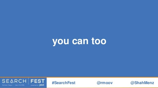 Thank You! See you next #SearchFest sha@rmoov.com @ShahMenz