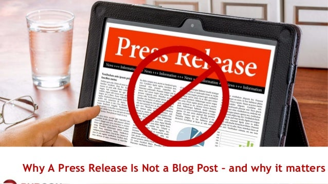 #pubcon Why A Press Release Is Not a Blog Post – and why it matters