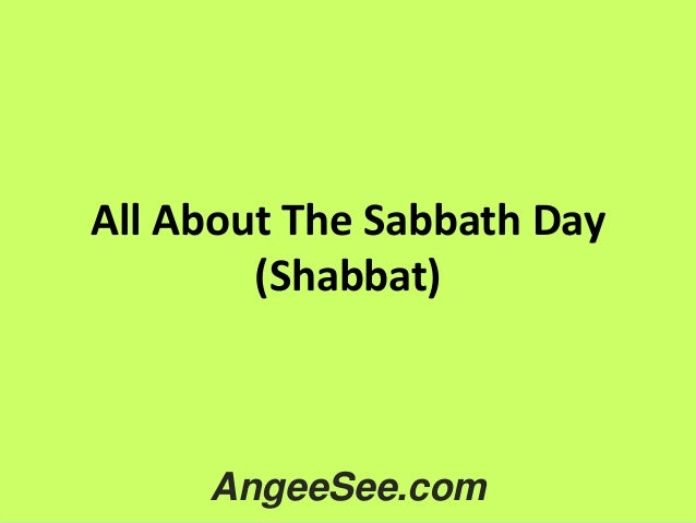 All About The Sabbath Day (Shabbat)  AngeeSee.com