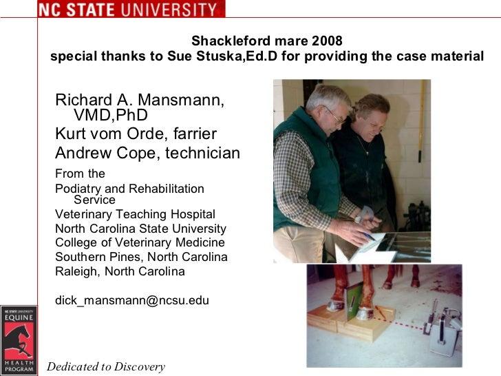 Shackleford mare 2008 special thanks to Sue Stuska,Ed.D for providing the case material <ul><li>Richard A. Mansmann, VMD,P...